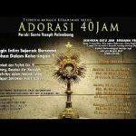 Adorasi 40 Jam Di Gereja Santo Yoseph Palembang